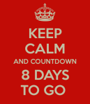 keep-calm-and-countdown-8-days-to-go